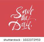 save the date lettering. brush... | Shutterstock .eps vector #1022372953
