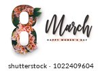 8 march happy women's day... | Shutterstock . vector #1022409604