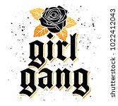 girl gang t shirt print design  ... | Shutterstock .eps vector #1022412043