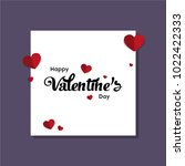happy valentines day typography ... | Shutterstock .eps vector #1022422333