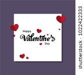 happy valentines day typography ... | Shutterstock .eps vector #1022422333