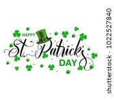 st. patrick's inscription... | Shutterstock .eps vector #1022527840