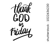 thank god it's friday | Shutterstock .eps vector #1022636230