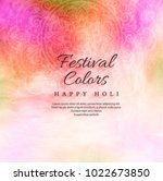 happy holi colorful background... | Shutterstock .eps vector #1022673850