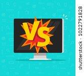 versus battle on computer... | Shutterstock .eps vector #1022791828