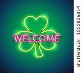 welcome in clover glowing neon... | Shutterstock .eps vector #1022826814