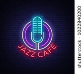 jazz cafe is a neon sign.... | Shutterstock .eps vector #1022840200