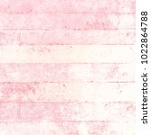 pink wood background in pastel... | Shutterstock . vector #1022864788