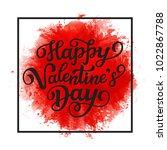 happy valentine' day. hand... | Shutterstock . vector #1022867788