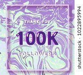 100k followers thank you square ... | Shutterstock .eps vector #1022895994
