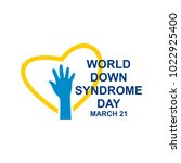 world down syndrome logo.... | Shutterstock .eps vector #1022925400