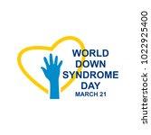 world down syndrome logo.... | Shutterstock .eps vector #1022925400