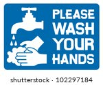 Please Wash Your Hands Sign ...