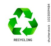 recycling. green recycle eco... | Shutterstock .eps vector #1023009484