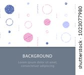 background with circles ... | Shutterstock .eps vector #1023077980