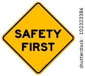 safety first symbol | Shutterstock .eps vector #102323386
