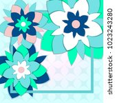 paper cut floral greeting card. ... | Shutterstock .eps vector #1023243280