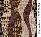 coffee. abstract coffee pattern ... | Shutterstock .eps vector #1023283684