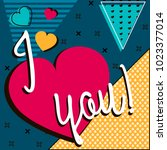 love invitation card valentine... | Shutterstock .eps vector #1023377014