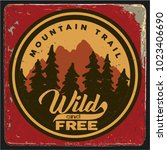 vintage vector of wilderness... | Shutterstock .eps vector #1023406690
