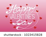 happy valentines day. hand... | Shutterstock .eps vector #1023415828