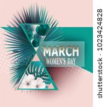 8 march women's day  with  palm ...   Shutterstock .eps vector #1023424828