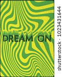 dream on. inspiring creative... | Shutterstock .eps vector #1023431644