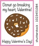 donut go breaking my heart... | Shutterstock .eps vector #1023451084