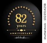 82 years anniversary... | Shutterstock .eps vector #1023514258