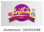 happy birthday typography... | Shutterstock .eps vector #1023514588