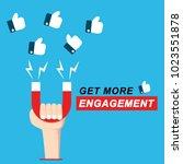 get more engagement... | Shutterstock .eps vector #1023551878