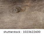 texture of wood background   Shutterstock . vector #1023622600