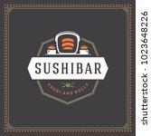 sushi restaurant logo vector... | Shutterstock .eps vector #1023648226