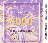 5000 followers thank you square ... | Shutterstock . vector #1023682408