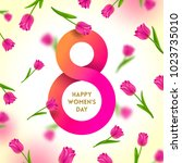 8 march international women's... | Shutterstock .eps vector #1023735010