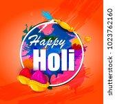 happy holi festival of colors...   Shutterstock .eps vector #1023762160