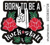 born to be a rockstar   rock... | Shutterstock .eps vector #1023830728