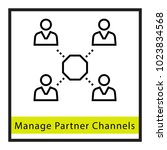 manage partner channels vector... | Shutterstock .eps vector #1023834568