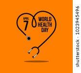 world health day vector... | Shutterstock .eps vector #1023945496