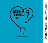 world health day vector...   Shutterstock .eps vector #1023947530