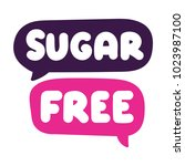 Sugar free. Vector hand drawn lettering, speech bubbles doodle illustration on white background.