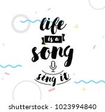 life is a song  sing it.... | Shutterstock .eps vector #1023994840