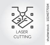 laser cutting machine line icon.... | Shutterstock .eps vector #1024077034