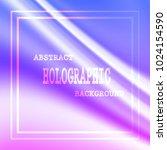 colored hologram vector... | Shutterstock .eps vector #1024154590