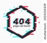 error 404 page in glitch style. ... | Shutterstock .eps vector #1024234339