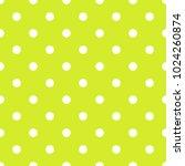seamless pattern in polka dot... | Shutterstock .eps vector #1024260874