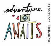 adventure awaits word and... | Shutterstock .eps vector #1024270156