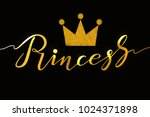 hand drawn princess typography... | Shutterstock .eps vector #1024371898