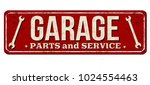 garage vintage rusty metal sign ... | Shutterstock .eps vector #1024554463