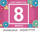 postcard to 8 march  mother's... | Shutterstock .eps vector #1024577779